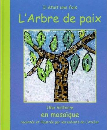 L'arbre de paix, une histoire en mosaïque