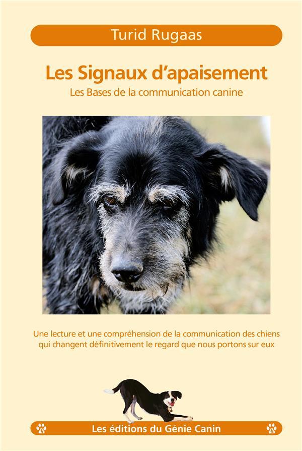 Les signaux d'apaisement ; les bases de la communication canine