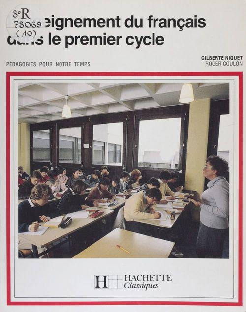 L'Enseignement du français dans le premier cycle
