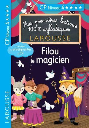 Vente EBooks : Premières lectures syllabiques - Filou, le magicien, niveau 4  - COLLECTF