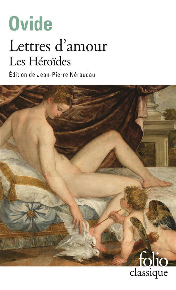Lettres d'amour ; les héroïdes