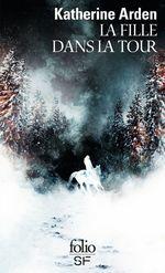 Vente Livre Numérique : Trilogie d´une nuit d´hiver (Tome 2) - La fille dans la Tour  - Katherine Arden