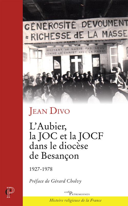L'aubier, la JOC et la JOCF dans le diocèse de Besançon