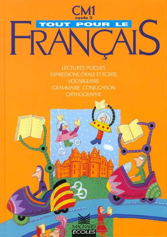 Tout Pour Le Francais Cm1 Livre De L Eleve Bornand