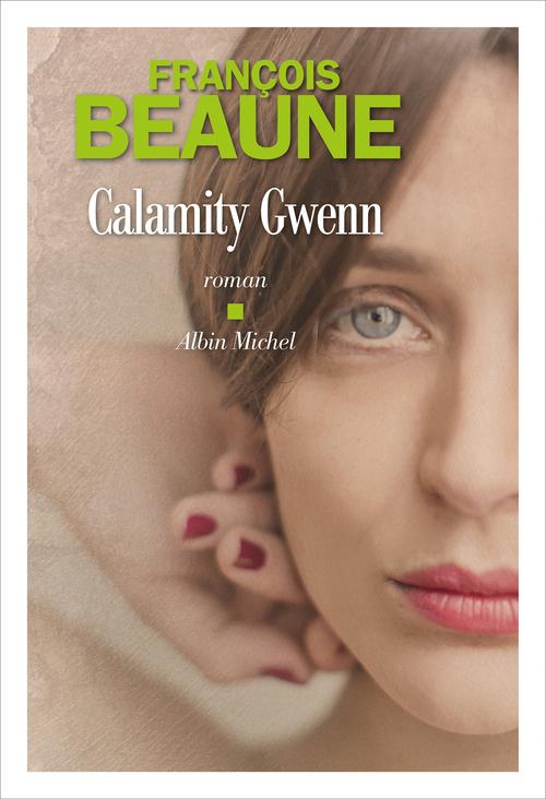 Calamity Gwenn