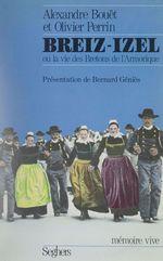Breiz-Izel ou la Vie des Bretons de l'Armorique