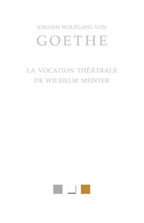 La vocation théâtrale de Wilhelm Meister