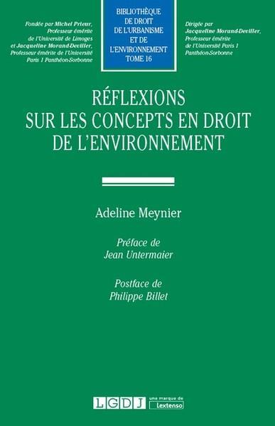 Réflexions sur les concepts en droit de l'environnement