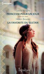 Vente EBooks : Princesse pour un jour - La favorite du sultan  - Helen Brooks - Laura Wright