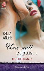 Vente Livre Numérique : Les Sullivan (Tome 2) - Une nuit et puis...  - Bella Andre