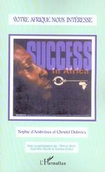 Vente Livre Numérique : Votre Afrique nous intéresse  - Sophie D'Ambrieres - Christel Dubroca