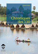 Chroniques des 130  - Gabriel Zallas
