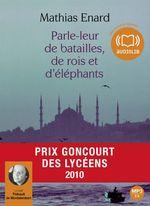 Vente AudioBook : Parle-leur de batailles de rois et d'éléphants  - Mathias Enard