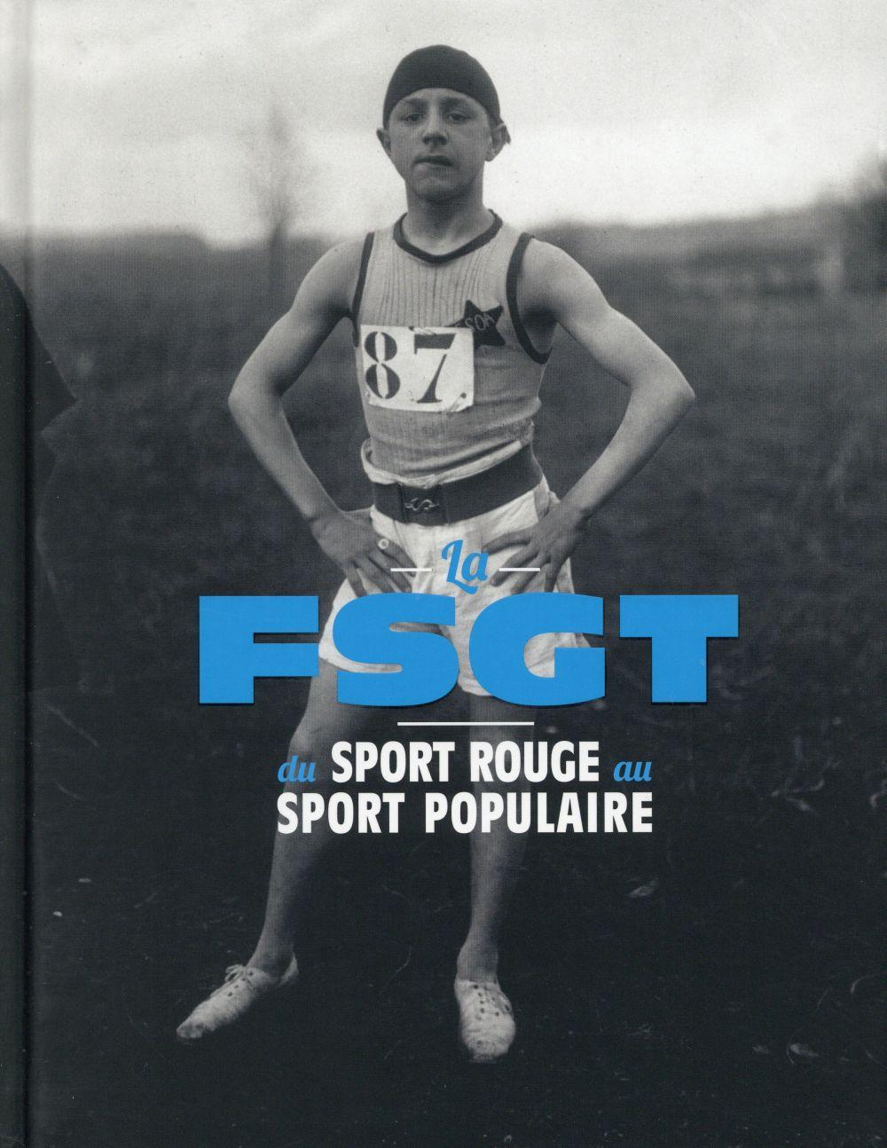 La FSGT, du sport rouge au sport populaire