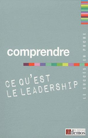 Comprendre Ce Qu'Est Le Leadership