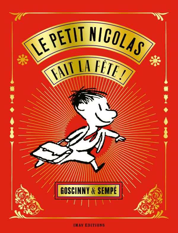 Le Petit Nicolas ; le petit Nicolas fait la fête !
