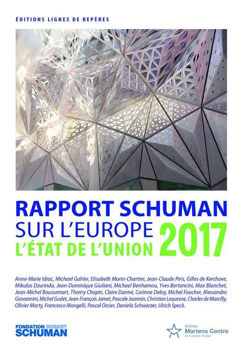 Etat de l'union, rapport Schuman 2017 sur l'Europe
