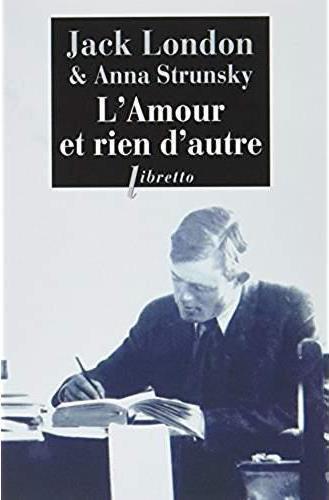 Strunsky Anna - L'AMOUR ET RIEN D'AUTRE - CORRESPONDANCE KEMPTON-WACE