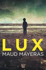 Vente Livre Numérique : Lux  - Maud MAYERAS