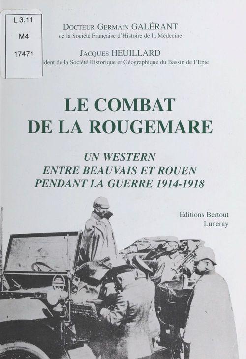 Un western entre Beauvais et Rouen pendant la guerre 1914-1918