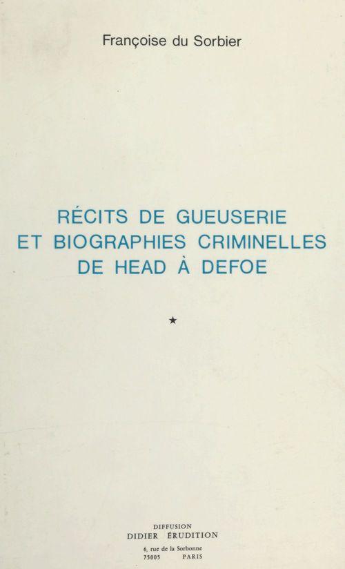 Recits de gueuserie et biographies crimi