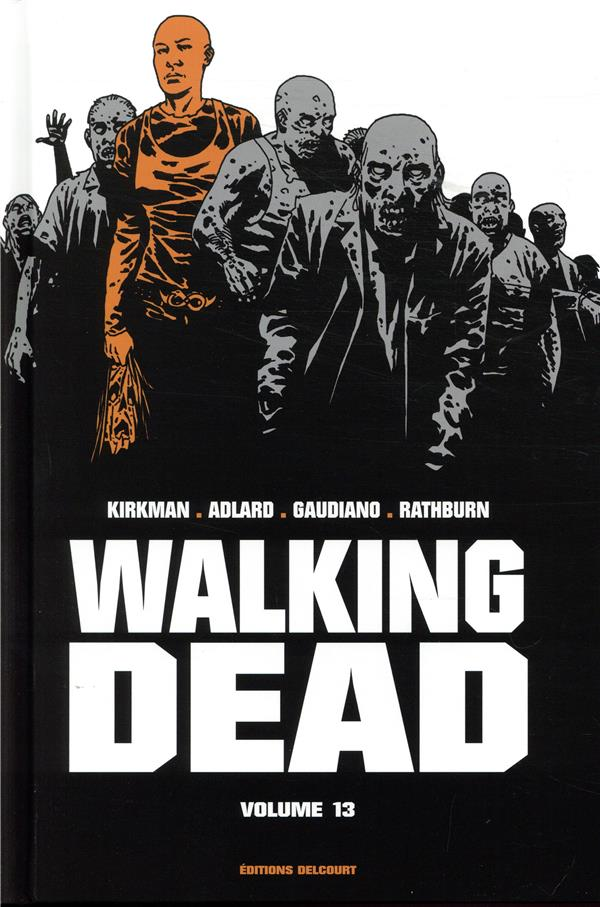 WALKING DEAD  -  INTEGRALE VOL.13  -  T.25 ET T.26 KIRKMAN/ADLARD