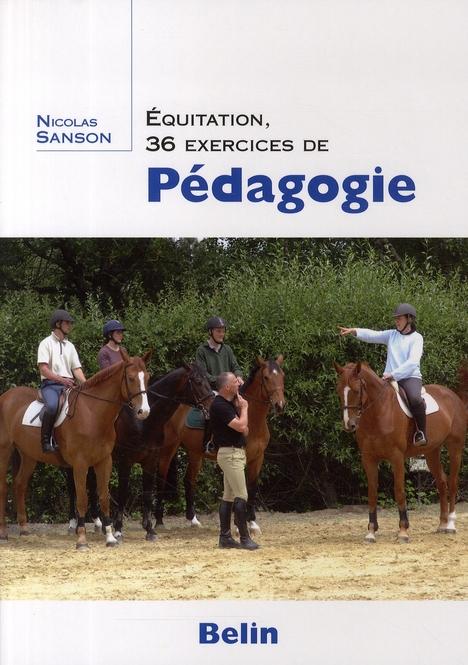 Equitation, 36 Exercices De Pedagogie