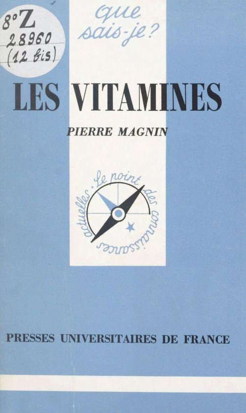 Les vitamines  - Pierre Magnin