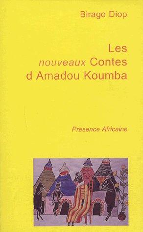 DIOP BIRAGO (SEN) - LES NOUVEAUX CONTES D'AMADOU K.