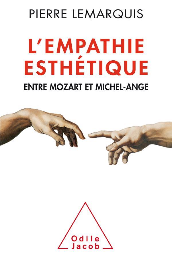 L'empathie esthétique ; entre Mozart et Michel-Ange