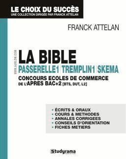 Attelan Franck - LA BIBLE  -  PASSERELLE 1 TREMPLIN 1 SKEMA