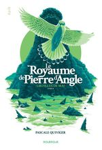 Vente EBooks : Le Royaume de Pierre d'Angle (tome 2)  - Pascale Quiviger