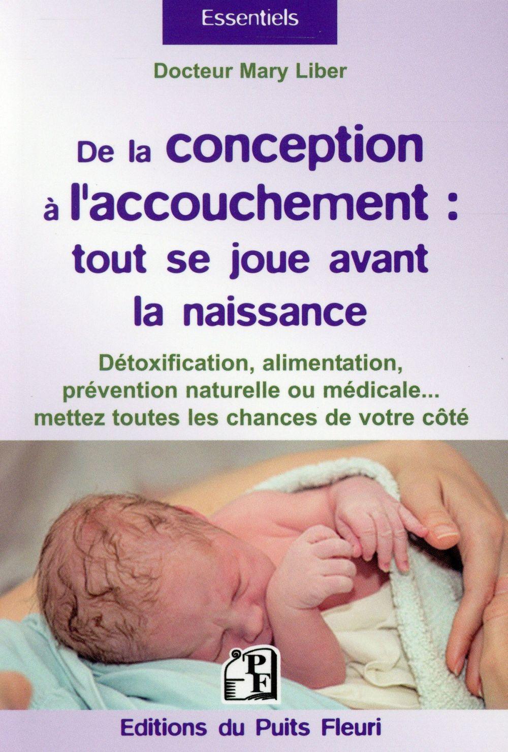 De la conception à l'accouchement ; tout se joue avant la naissance de l'enfant