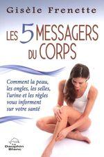 Vente Livre Numérique : Les 5 messagers du corps  - Gisèle Frenette