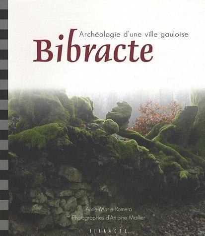 Bibracte ; archéologie d'une ville gauloise