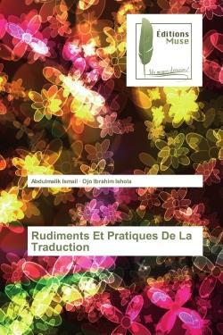 Rudiments et pratiques de la traduction