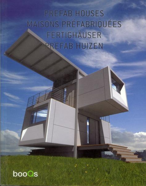 Prefab houses ; maisons préfabriquées ; Fertighäuser ; prefab huizen