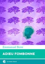 Vente Livre Numérique : Adieu Fombonne  - Emmanuel Bove