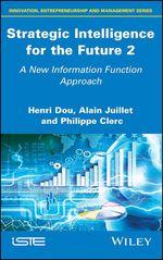 Vente EBooks : Strategic Intelligence for the Future 2  - Alain Juillet - Philippe Clerc - Henri Dou