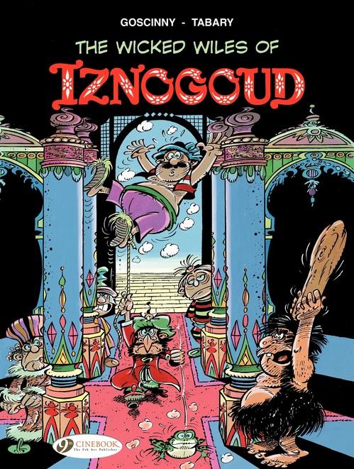 Iznogoud T.1 ; the wicked wiles of Iznogoud