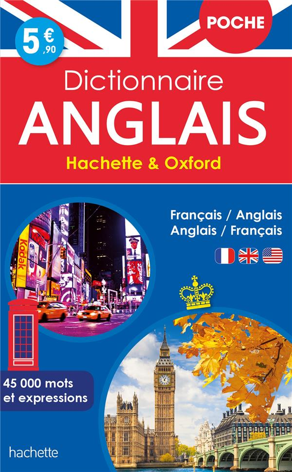 DICTIONNAIRE HACHETTE et OXFORD POCHE  -  FRANCAIS-ANGLAIS  ANGLAIS-FRANCAIS