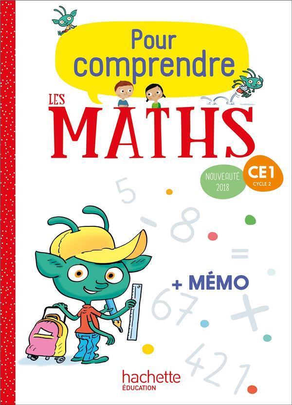 Pour comprendre les maths ; CE1 ; fichier de l'élève (édition 2018)