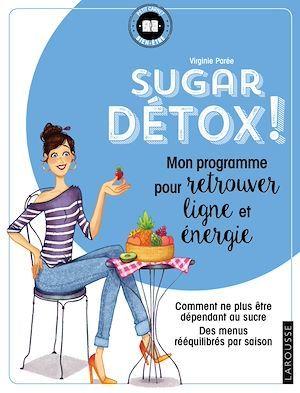 Sugar Détox  - Virginie Parée