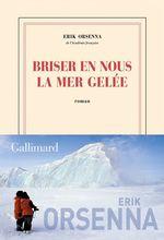 Vente Livre Numérique : Briser en nous la mer gelée  - Erik Orsenna