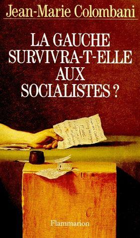 La gauche survivra-t-elle au socialisme ?