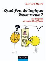 Vente EBooks : Quel fou de logique êtes-vous ?  - Bernard Myers