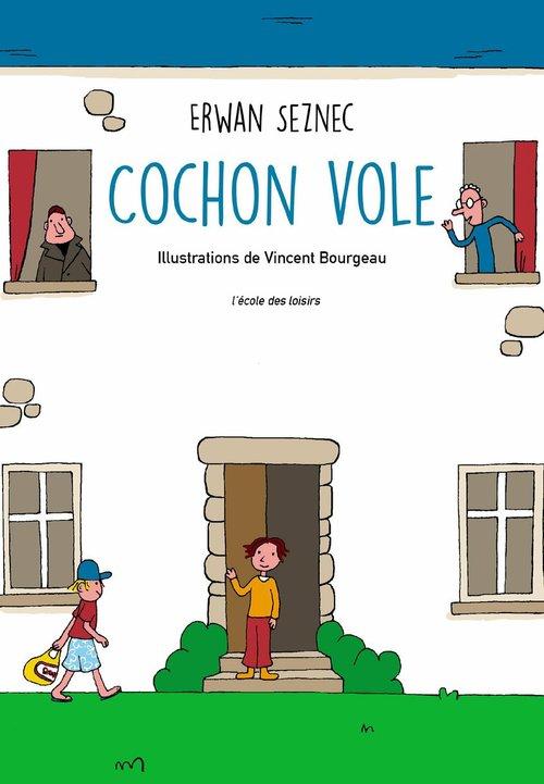 LE COCHON VOLE