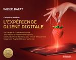 Concevoir et améliorer l'expérience client digitale  - Wided BATAT