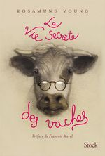 La vie secrète des vaches  - Rosamund Young
