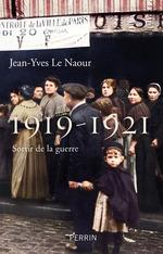 Vente EBooks : 1919-1921  - Jean-Yves Le Naour